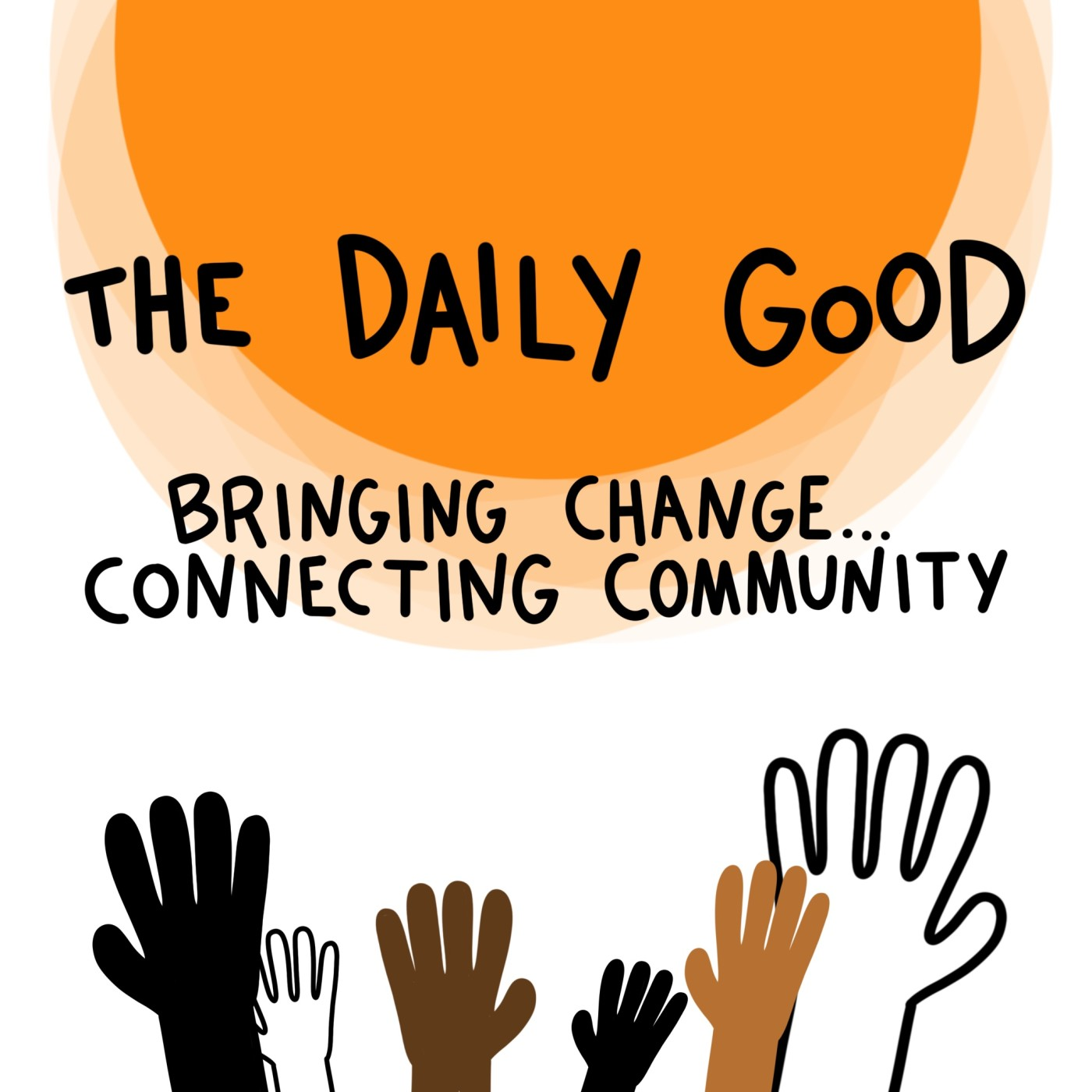 the daily good: bringing change...connecting community